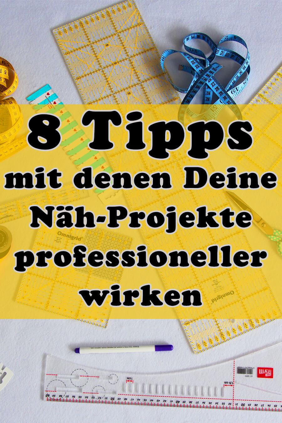 8 Tipps mit denen Deine Nähprojekte professioneller wirken Pin