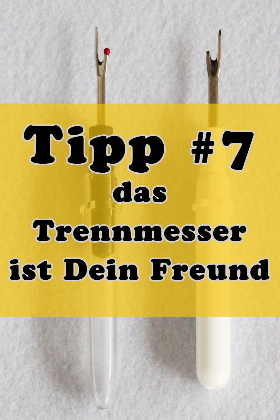 Tipp 7 das Trennmesser ist Dein Freund